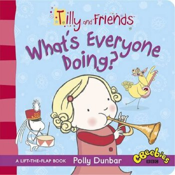 Tilly and Friends: What's Everyone Doing? Board Book    ISBN:9781406355864