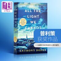 所有我们看不见的光  英文原版 All the Light We Cannot See英文原版 普利策得奖小说