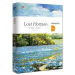 消失的地平线 = Lost horizon : 英文(英文版原著,被改编为电影,风靡全世界)