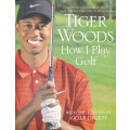 How I Play Golf 泰格·伍兹高尔夫球心语
