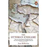 奥斯曼帝国的残局 英文原版 The Ottoman Endgame : War, Revolution and the Making of the Modern Middle East