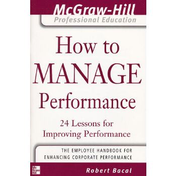 MHPE: HOW TO MANAGE PERFORMANCE, SC(ISBN=9780071435314)