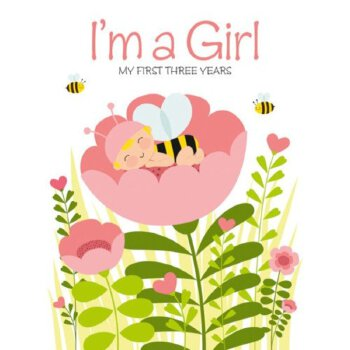 I'm a Girl: My First Three Years    ISBN:9788854407619