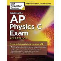 破解AP物理学C考试2017 英文原版 Cracking the AP Physics C Exam, 2017 Edition: Proven Techniques