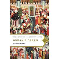 奥斯曼的梦想 英文原版 Osman's Dream  Basic Books  Caroline Finkel
