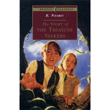 Puffin Classics: The Story of the Treasure Seekers: Being the Adventures of the Bastable Children in