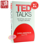 TED演讲官方指南 英文原版 TED Talks :The Official TED Guide to Public Speaking    如何通过演讲用思想的力量来改变世界
