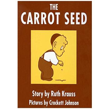 《胡萝卜种子 英文原版 The Carrot Seed Ruth