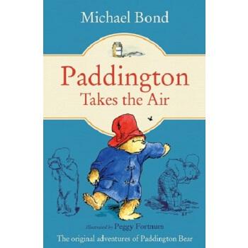 小熊帕丁顿坐飞机 英文原版 paddington takes the air