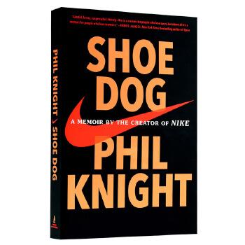 正版 鞋狗 英文原版 耐克回忆录 Shoe Dog: A Memoir of Nike ...