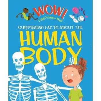 Wow! I Didn't Know That! Amazing Facts About the Human Body    ISBN:9780753436318