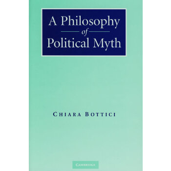 A Philosophy of Political Myth政治神话的哲学