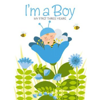 I'm a Boy: My First Three Years