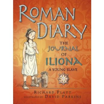 Roman Diary: The Journal of Iliona, Young Slave    ISBN:9781406351576