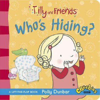 Tilly and Friends: Who's Hiding? Board Book    ISBN:9781406353983